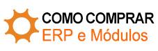 Como Comprar - ERP e Módulos